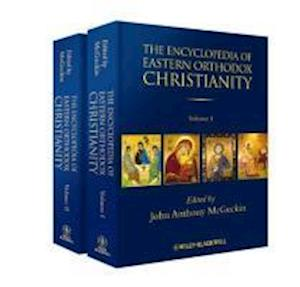 The Encyclopedia of Eastern Orthodox Christianity