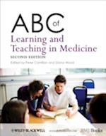 ABC of Learning and Teaching in Medicine (ABC Wiley)