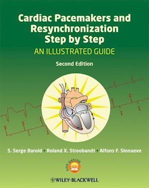 Bog paperback Cardiac Pacemakers and Resynchronization Step by Step af S Serge Barold Alfons F Sinnaeve Roland X Stroobandt