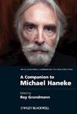 A Companion to Michael Haneke (Wiley-Blackwell Companions to Film Directors)