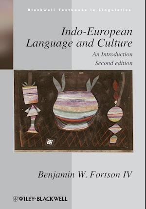 Bog, paperback Indo-European Language and Culture af Benjamin W Fortson