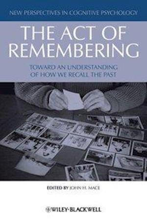 The Act of Remembering