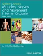 Tyldesley and Grieve's Muscles, Nerves and Movement in Human Occupation af Barbara Tyldesley, June I Grieve, Gail Carin Levy