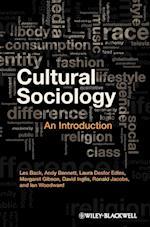 Cultural Sociology af Ian Woodward, David Inglis, Andy Bennett