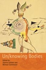 Un/knowing Bodies (Sociological Review Monographs)
