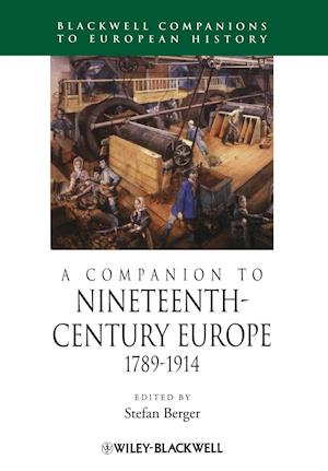 A Companion to Nineteenth-Century Europe, 1789 - 1914