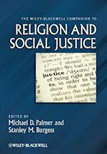 The Wiley-Blackwell Companion to Religion and Social Justice (Wiley-Blackwell Companions to Religion)