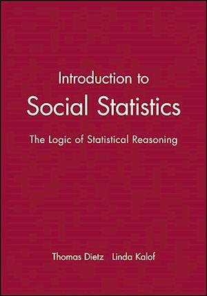 Introduction to Social Statistics: The Logic of Statistical Reasoning + CD