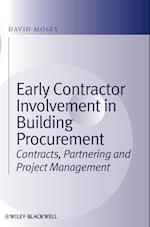 Early Contractor Involvement in Building          Procurement - Contracts, Partnering and Project   Management