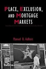 Place, Exclusion and Mortgage Markets (Studies in Urban and Social Change)