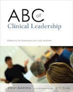 ABC of Clinical Leadership (ABC Wiley)