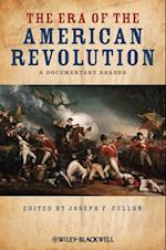 The Era of the American Revolution (Uncovering the Past: Documentary Readers in American History)