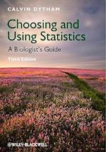 Choosing and Using Statistics - a Biologists'     Guide 3E