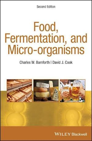 Food, Fermentation, and Micro-organisms