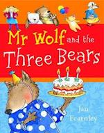 Mr. Wolf and the Three Bears af Jan Fearnley