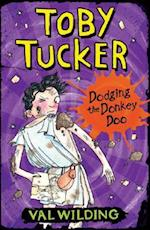 Dodging the Donkey Doo (Toby Tucker)