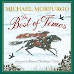The Best of Times af Michael Morpurgo, Emma Chichester Clark