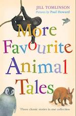More Favourite Animal Tales af Jill Tomlinson, Paul Howard
