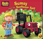 Sumsy and the Sunflower Spill (Bob the Builder Story Library)