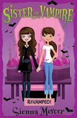 Revamped! (My Sister the Vampire, nr. 3)