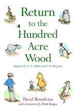 Winnie-the-Pooh: Return to the Hundred Acre Wood af E H Shepard, A A Milne, David Benedictus