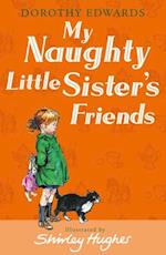 My Naughty Little Sister's Friends af Shirley Hughes, Dorothy Edwards
