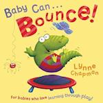 Baby Can... Bounce!