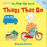 Things That Go (My Pop up World)