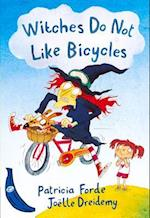 Witches Do Not Like Bicycles (Banana Books)