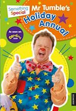 Something Special Mr Tumble's Holiday Annual (Holiday Annual)
