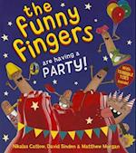 The Funny Fingers Have a Party (Funny Fingers)