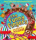 The Funny Fingers Are Going On Holiday (Funny Fingers)