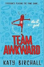 The It Girl: Team Awkward af Katy Birchall