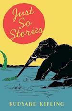The Just So Stories af Rudyard Kipling