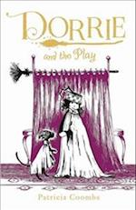 Dorrie and the Play (Dorrie the Little Witch)