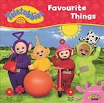 Teletubbies: Favourite Things