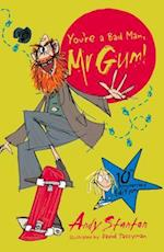 You're a Bad Man, Mr. Gum! af Andy Stanton