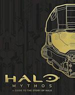 HALO Mythos: A Guide To The Story Of Halo (Halo)