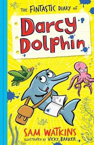 Bog, paperback The Fintastic Diary of Darcy Dolphin af Sam Watkins