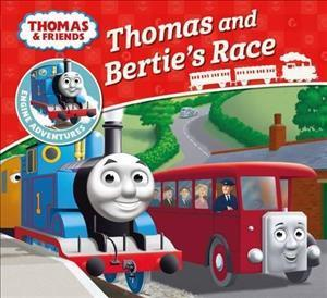 Bog, paperback Thomas & Friends: Thomas and Bertie's Race