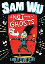 Sam Wu Is NOT Afraid of Ghosts! (Sam Wu is Not Afraid, nr. 1)