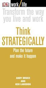 Work/Life: Think Strategically