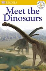 Meet the Dinosaurs (DK Readers. Pre-level 1)