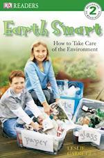 Earth Smart (DK Readers. Level 2)