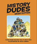 History Dudes Ancient Egyptians (History Dudes)