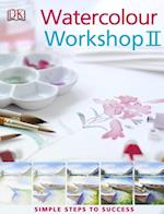Watercolour Workshop II