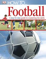 How To...Football (How to)