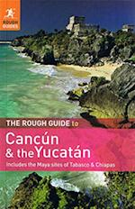 The Rough Guide to Cancun and the Yucatan (Rough Guides Yucatan)