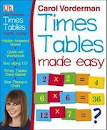 Carol Vorderman's Times Tables Made Easy (Reissues Education 2014)
