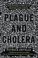 Plague and Cholera af Patrick Deville